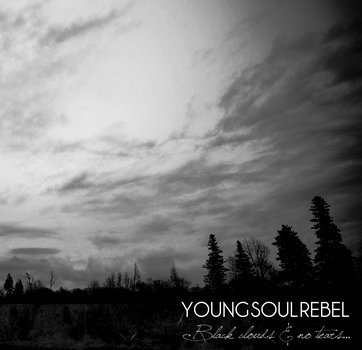 Young Soul rebel - Black clouds and no tears (LP)